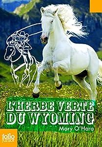 "Afficher ""L'herbe verte du Wyoming"""