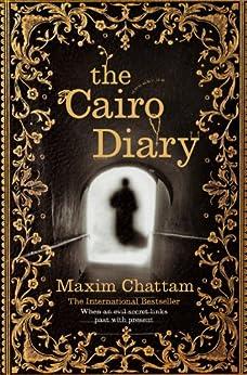 The Cairo Diary (English Edition) par [Chattam, Maxim]