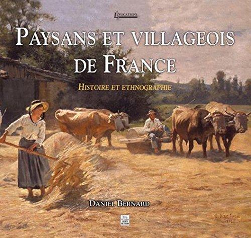 Paysans et villageois de France - Histoire et Ethnographie