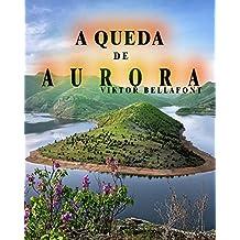 A Queda de Aurora (Portuguese Edition)