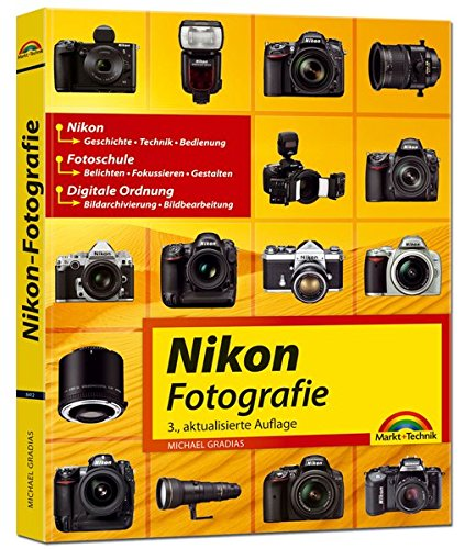 Preisvergleich Produktbild Nikon Fotografie: Fotoschule - Bildbearbeitung - Technik