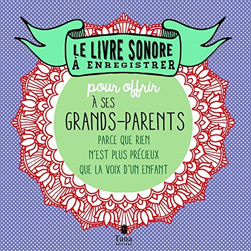 Le livre sonore  enregistrer pour offrir  ses grands-parents