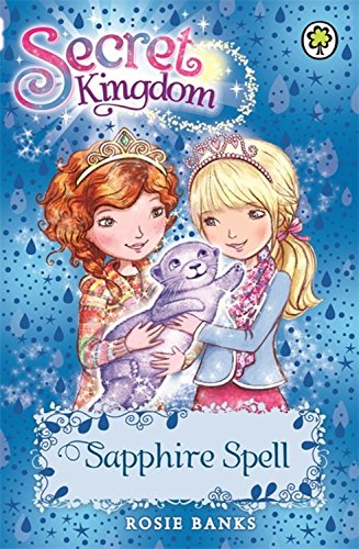 Sapphire Spell: Book 24 (Secret Kingdom)