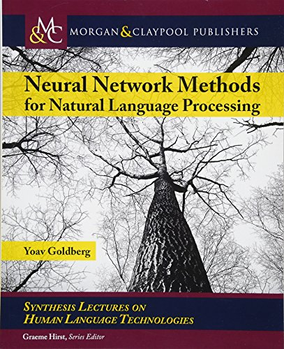 Neural Network Methods for Natural Language Processing par Yoav Goldberg