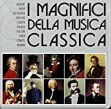 I Magnifici Della Musica Classica