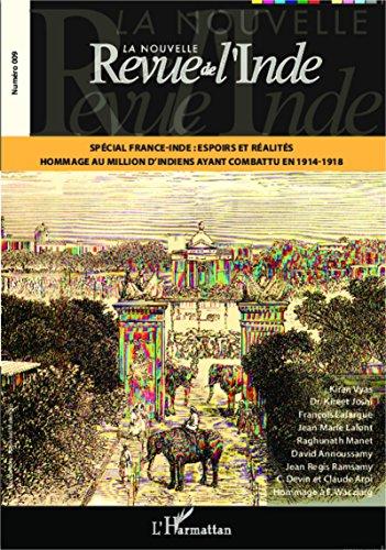 Spécial France-Inde : espoirs et réalité: Hommage au million d'indiens ayant combattu en 1914-1918 pdf, epub ebook