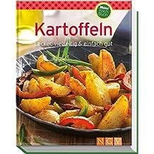 Kartoffeln (Minikochbuch): Lecker, vielseitig & einfach gut