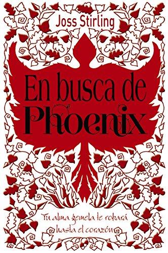 Almas gemelas, 2. En busca de Phoenix (Castellano - Juvenil - Narrativa - Almas Gemelas)