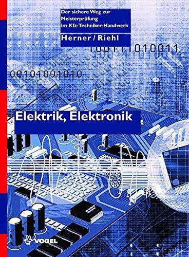 Elektrik /Elektronik (Der sichere Weg zur Meisterprüfung im Kfz-Handwerk)
