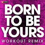 Born to Be Yours - Single