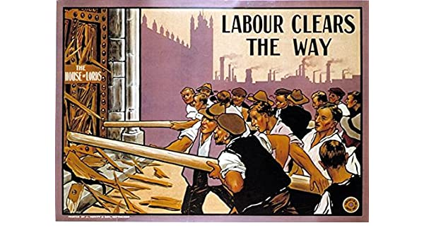 Vintage Early 20th Century Labour Party Clears The Way Poster A3 Print