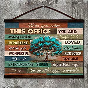 no frame When You Enter This Office you are lough kind loved safe-brave Poster