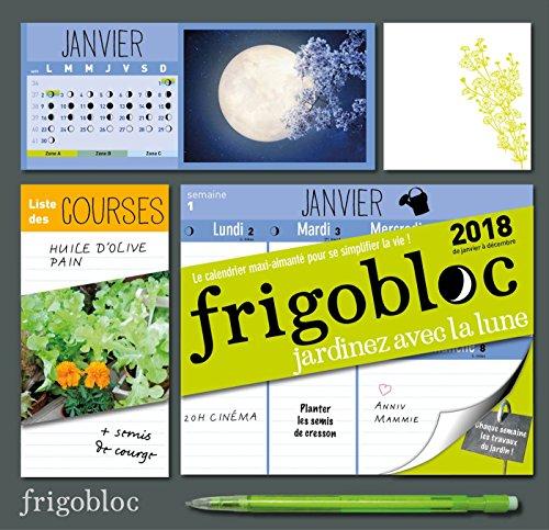 Frigobloc 2018 spécial Jardiner avec la Lune - Calendrier d'organisation familiale