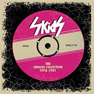 The Skids - The Singles Collection 1978-1981