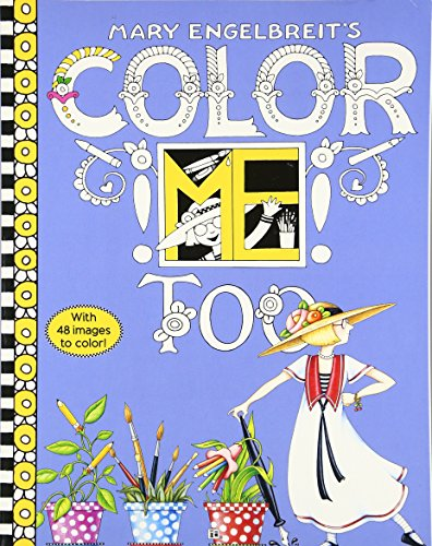 Mary Engelbreit's Color Me Too Coloring Book (Activity Books)