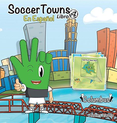 Soccertowns Libro Cuatro En Español (Soccer town Book Series Spanish nº 4) por Andres Varela