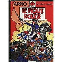 Arno n°1. le pique rouge.