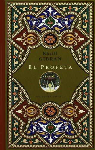 El profeta: palabras de sabiduría y de luz (NUEVA COLECCION BOLSILLO) por KHALIL GIBRAN