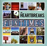 Songtexte von The Heartbreaks - Funtimes