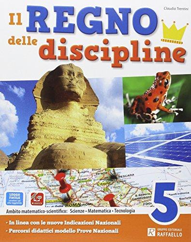 Il regno delle discipline. Area scientifica. Per la Scuola elementare. Con e-book. Con espansione online: 2