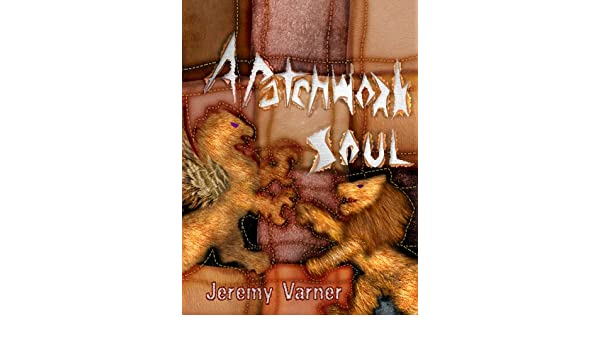 A Patchwork Soul (Agent of Argyre Book 2)