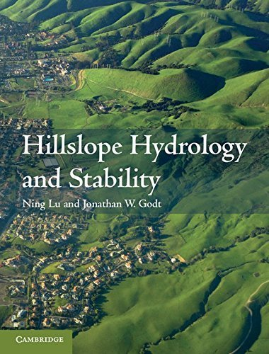 Hillslope Hydrology and Stability 1st edition by Lu, Professor Ning, Godt, Jonathan W. (2013) Hardcover