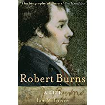 Robert Burns: A Life