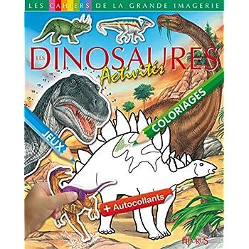 Les Dinosaures : Activités + autocollants