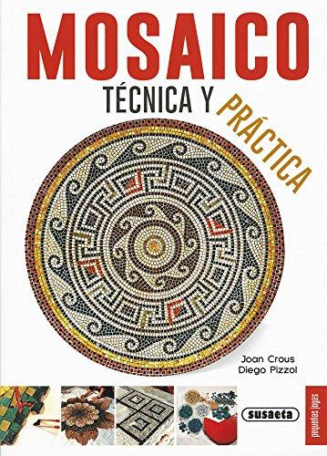 Descargar Libro Mosaico, técnica y práctica (Pequeñas Joyas) de Susaeta Ediciones S  A
