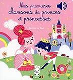 Telecharger Livres Mes premieres chansons de Princes et Princesses (PDF,EPUB,MOBI) gratuits en Francaise