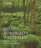 Wildes Nordrhein-Westfalen