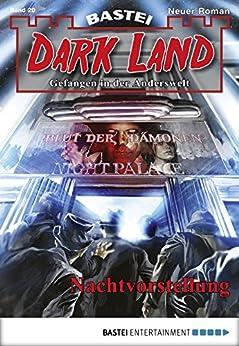 Dark Land - Folge 020: Nachtvorstellung (Anderswelt John Sinclair Spin-off)