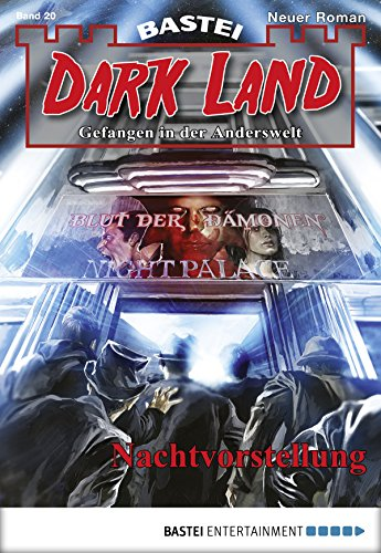 Dark Land - Folge 020: Nachtvorstellung (Anderswelt John Sinclair Spin-off 20) -