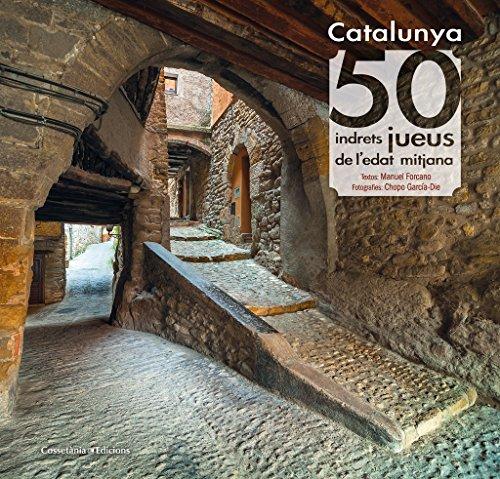 Catalunya: 50 indrets jueus de l'edat mitjana