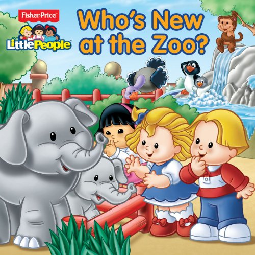 Fisher-Price Little People Who's New at the Zoo?