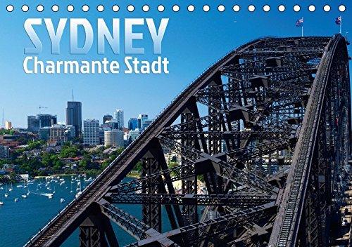 SYDNEY Charmante Stadt (Tischkalender 2019 DIN A5 quer): Die bezaubernde australische Küstenstadt (Monatskalender, 14 Seiten ) (CALVENDO Orte)