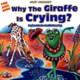Children's Books: Why The Giraffe Is Crying?(Audio book download) Feeling good, Emotional intelligence for kids. Social skills, Picture book (Values) Fun, ... for kids, collection 1) (English Edition)