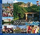 SACHSEN-ANHALT - Straße der Romanik: Weinregion von Saale/Unstrut bis Altmark und Harz - Anette Ziethen, Hanns H.-F. Schmidt