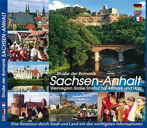 SACHSEN-ANHALT - Straße der Romanik: Weinregion von Saale/Unstrut bis Altmark und Harz