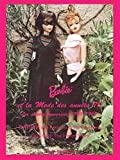 Barbie & Fashions in the Seventies - 1963 1969
