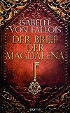 Der Brief der Magdalena - Isabelle von Fallois