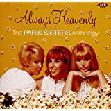 Always Heavenly ~ The Paris Sisters Anthology