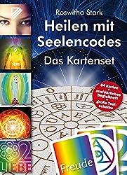 Heilen mit Seelencodes. Das Kartenset: Persönliche Heilbilder aus Symbolen, Zahlen,  Wörtern und Farben erstellen