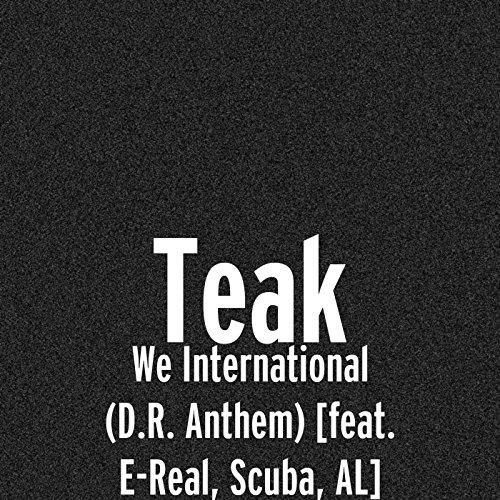 We International (D.R. Anthem) [feat. E-Real, Scuba & Al] [Explicit]