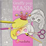 Carnet de coloriage et masques - Graffy Pop Mask : Filles