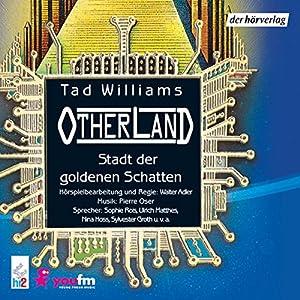 Stadt der goldenen Schatten (Otherland 1)