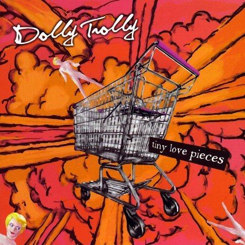 Preisvergleich Produktbild Tiny Love Pieces by Dolly Trolly (2010-02-16)