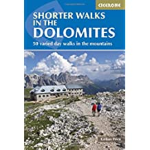 Shorter walks in the Dolomites (Cicerone Walking Guide)