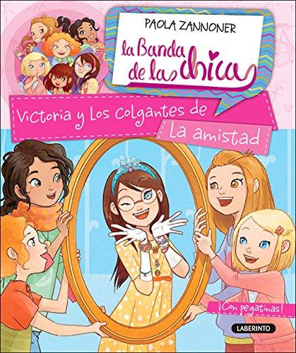 Victoria y los colgantes de la amistad: 5 (La Banda de las Chicas)