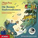 Die Bremer Stadtmusikanten: Ein Märchen der Brüder Grimm mit Musik von Erke Duit